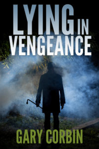 Lying in Vengeance by Gary Corbin