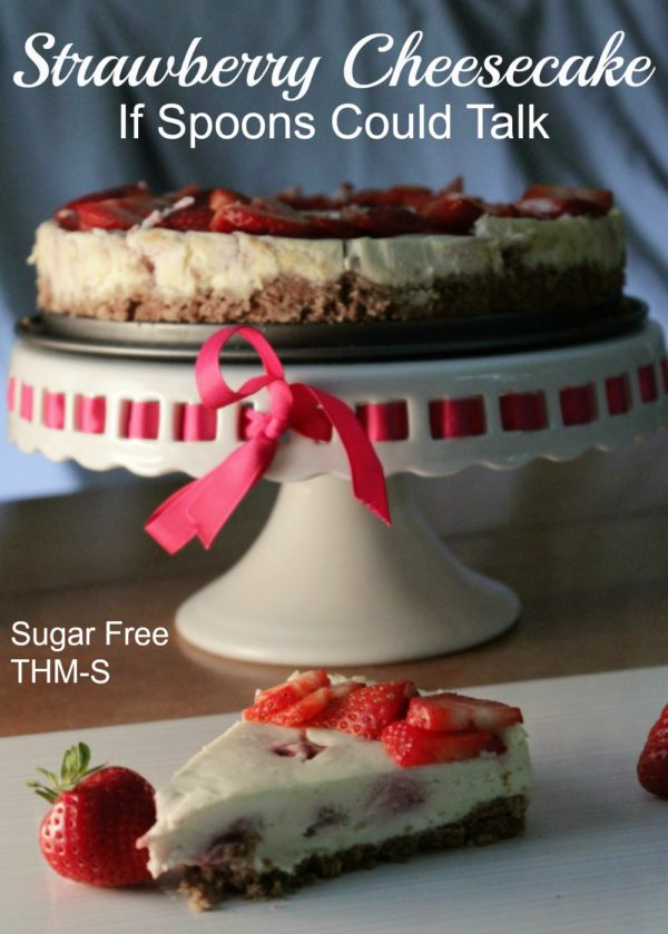 Strawberry Cheesecake {THM S, Sugar Free, Low Carb} An amazing cheesecake that won't bust your waistline. Enjoy this one guilt free!