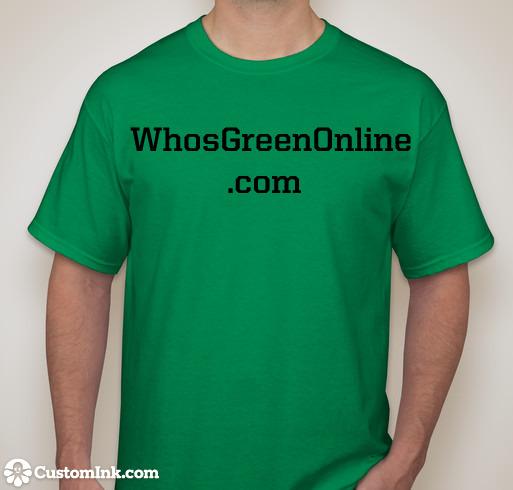 WhosGreenOnline Green T-Shirt
