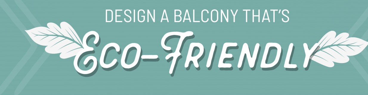 5 Eco-friendly Balcony Garden Ideas