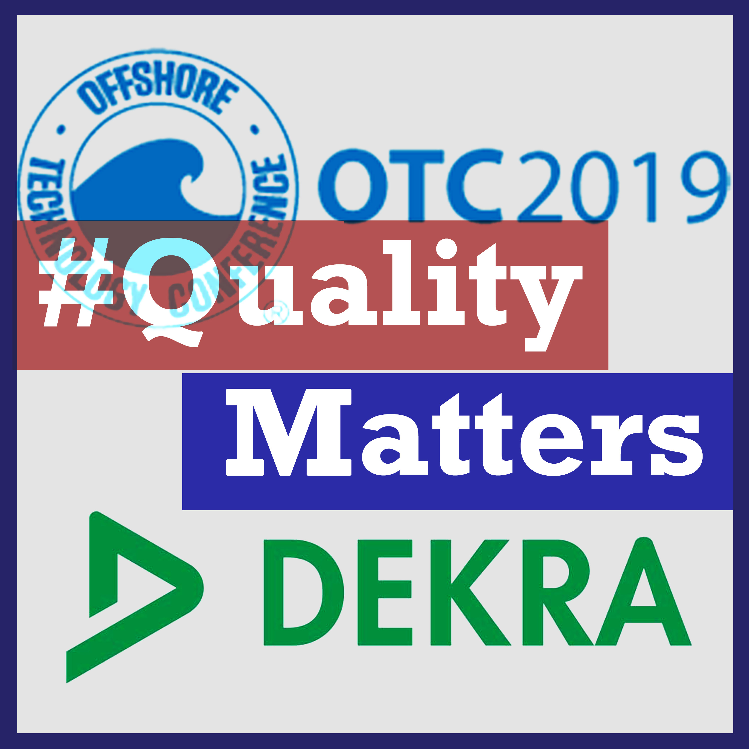 "Ep13 – Dekra at OTC ""Offshore Technology Conference"" 2019"