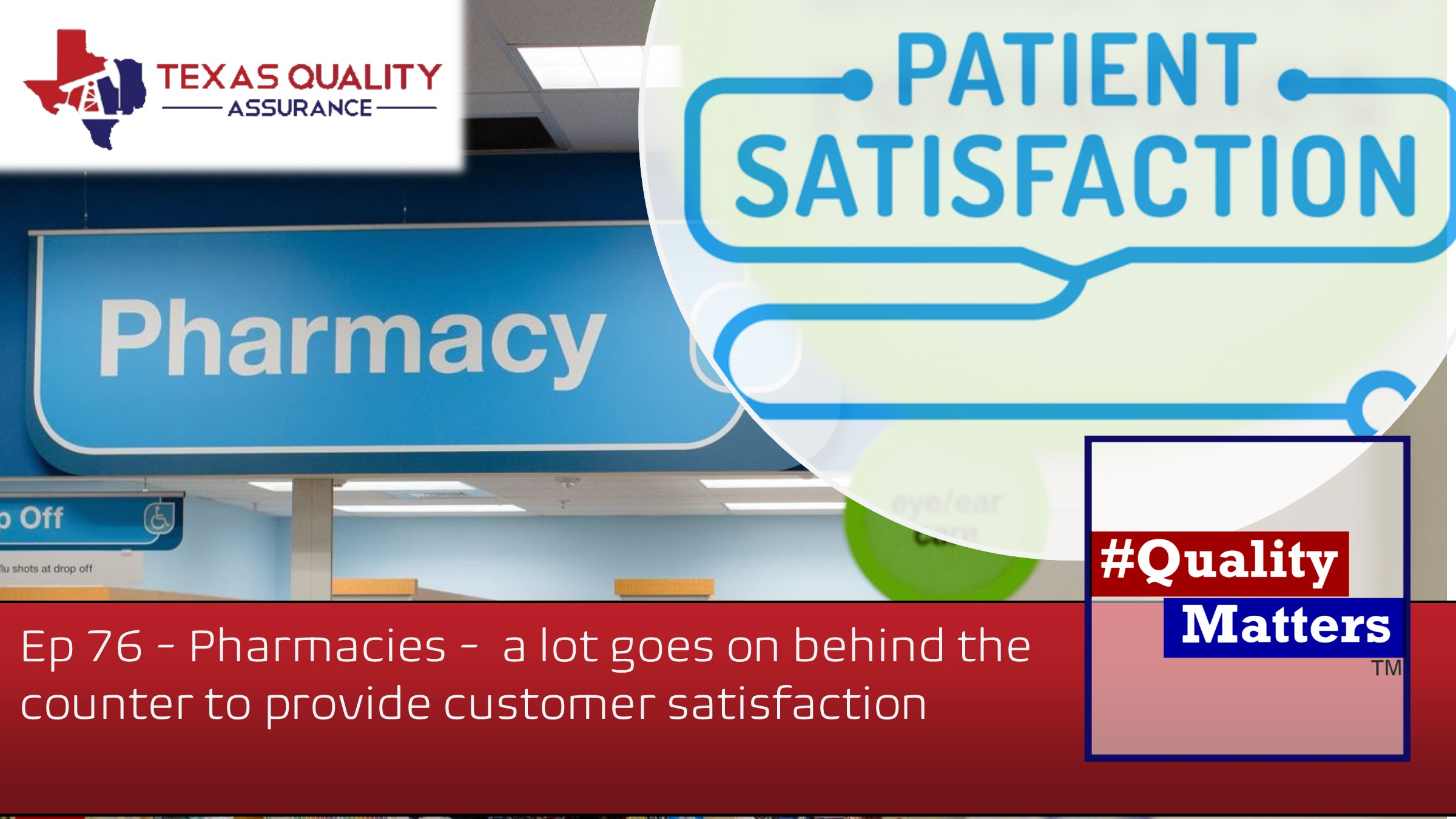 Ep 76 – Pharmacies – A lot goes on behind the counter providing customer satisfaction