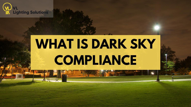 What is Dark Sky Compliance