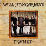 Framed Album | Well Hungarians