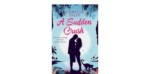 Feature Image - A Sudden Crush by Camilla Isley