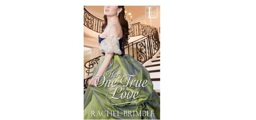 Feature Image - Her One True Love by Rachel Brimble