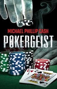 Pokergeist by Michael Phillips Cash