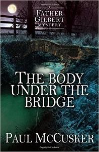 The Body under the Bridge by Paul McCusker