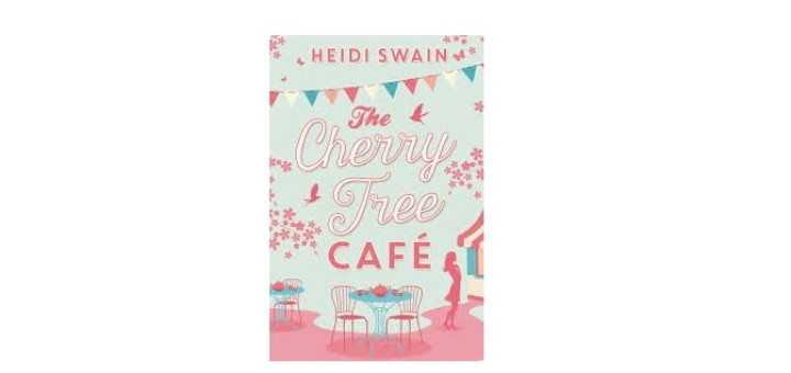 The Cherry Tree Cafe by Heidi Swain - feature