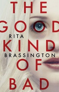 The Good Kind of Bad by Rita Brassington