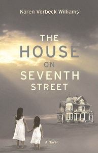 The House on Seventh Street by Karen
