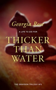 Thicker than Water by Georgia Rose