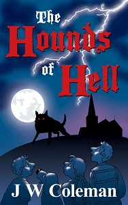 The Hounds of Hell by J W Coleman