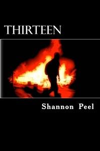 Thirteen by Shannon Peel