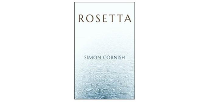 Rosetta by Simon Cornish