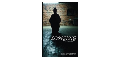 Feature Image - Longing by R.M. Gauthier