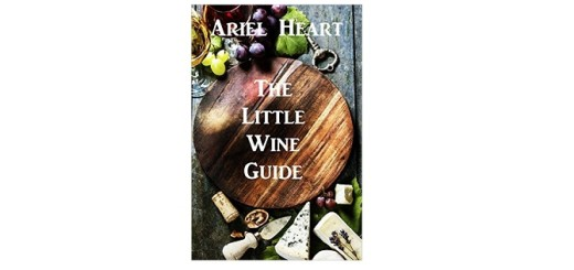 Feature Image - The Little Wine Guide Book Cover by Ariel Heart