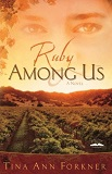 Ruby Amongst Us by Tina Ann Forkner
