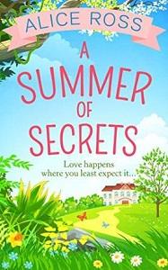 A Summer of Secrets by Alice Ross