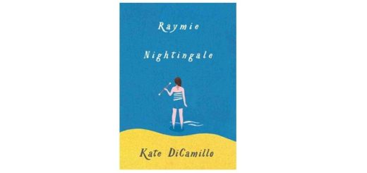 Feature Image - Raymie Nightingale by Kate DiCamillo