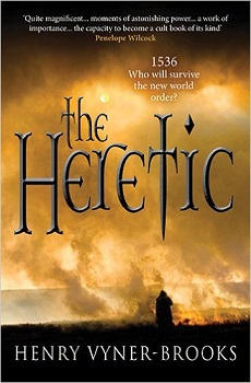 the Heretic by Henry Vyner-Brooks