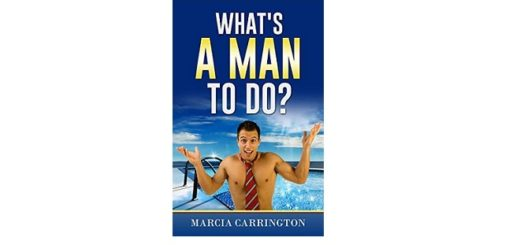 Feature Image - What's a man to do by Marica Carrington