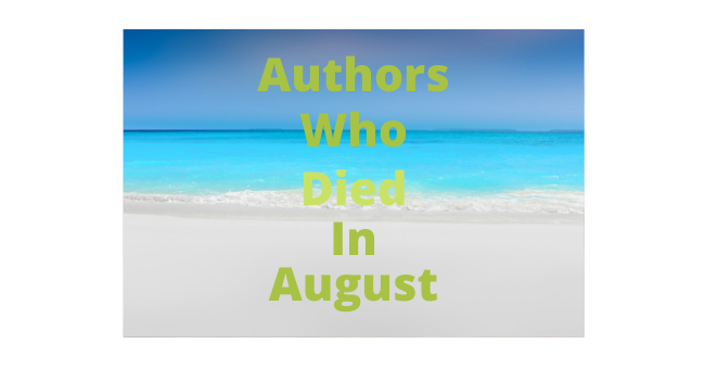 Feature Image - Authors who died in August