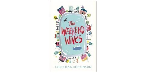 Feature Image - The Weekend Wives by Christina Hopkinson