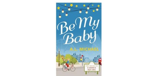 feature-image-be-my-baby-by-a-l-michael