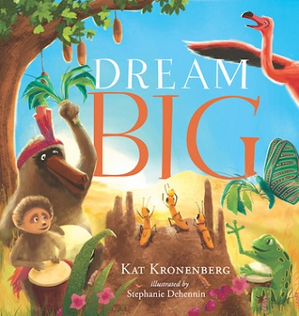 Dream Big by Kat Kronenberg