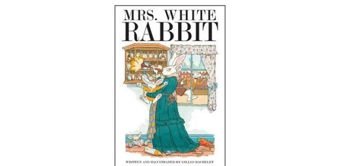 Feature Image - Mrs White Rabbit by Gilles Bachelet