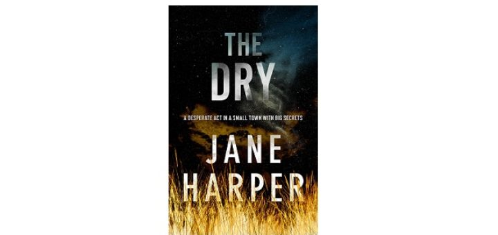 Feature Image - The Dry by Jane Harper