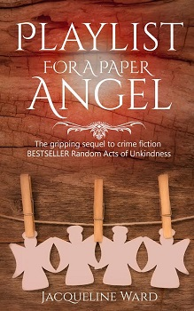 Playlist for a Paper Angel by Jacqueline Ward