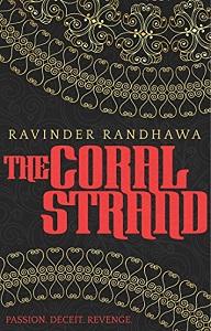 The Coral Strand by Ravinder Randhawa