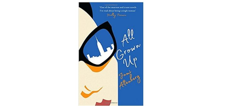 Feature Image - All Grown up by Jami Attenberg