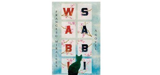 Feature Image - Wabi Sabi by Francesc Miralles