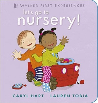 Lets go to Nursery by Caryl Hart and Lauren Tobia