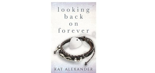 Feature Image - Looking Back on Forever by Kat Alexander