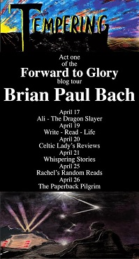 Forward to Glory by Brian Paul Bach tour poster