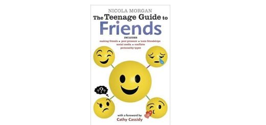 Feature Image - The Teenager Guide to Friends by Nicola Morgan