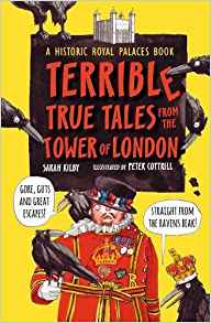 Terrible true tales from the tower of london