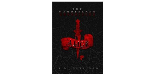 Feature Image - Alice the Wanderland Chronicles by J.M Sullivan