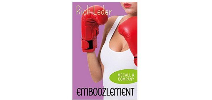 Feature Image - Emboozlement by rich leder
