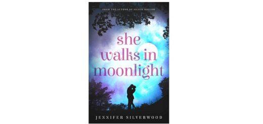 Feature Image - She Walks In Moonlight by Jennifer Silverwood
