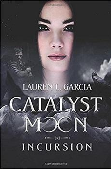 Catalyst Moon by Lauren L Garcia