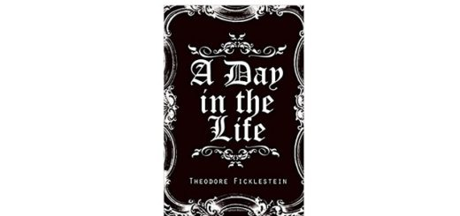 Feature Image - A Day in the Life by Theodore Ficklestein