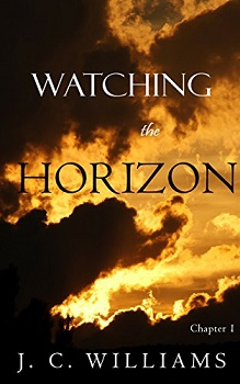 Watching the Horizon by J C Williams