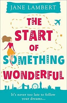 The Start of Something Wonderful by Jane Lambert