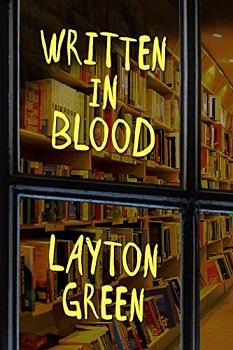 written in blood by layton green