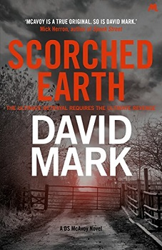 Scorched Earth by David Mark